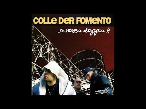 Colle Der Fomento - Scienza Doppia H  (Full Album)