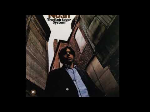 Bob Seger - Noah [1969] - Full Album
