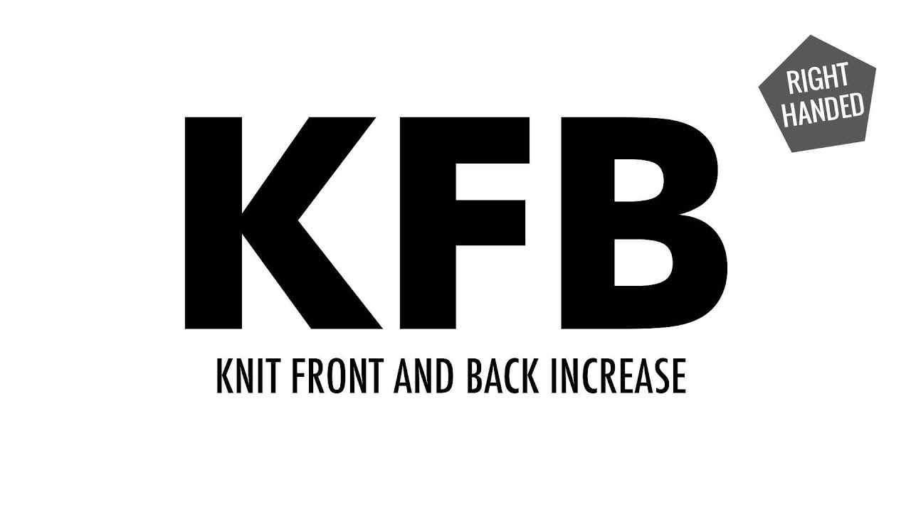 the knit front and back increase kfb knitting increase right handed youtube. Black Bedroom Furniture Sets. Home Design Ideas