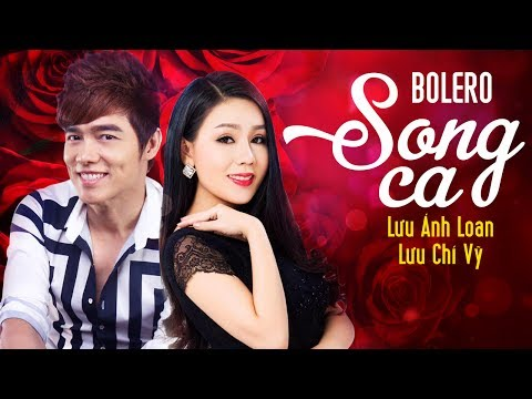 Tuyệt Đỉnh Song Ca Bolero Lưu Ánh Loan 2017 - Liên Khúc Nhạc Trữ Tình Bolero Song Ca Hay Nhất