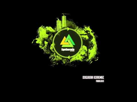 Dogukan Korkmaz - Fabolous (Original Mix)