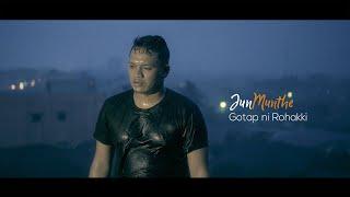 Jun Munthe - Gotap ni Rohakki (Official Video Music)