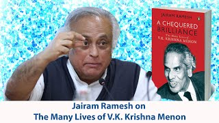 Jairam Ramesh on The Many Lives of V.K. Krishna Menon