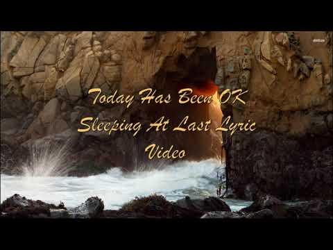 Today Has Been Ok - Sleeping At Last Lyric Video