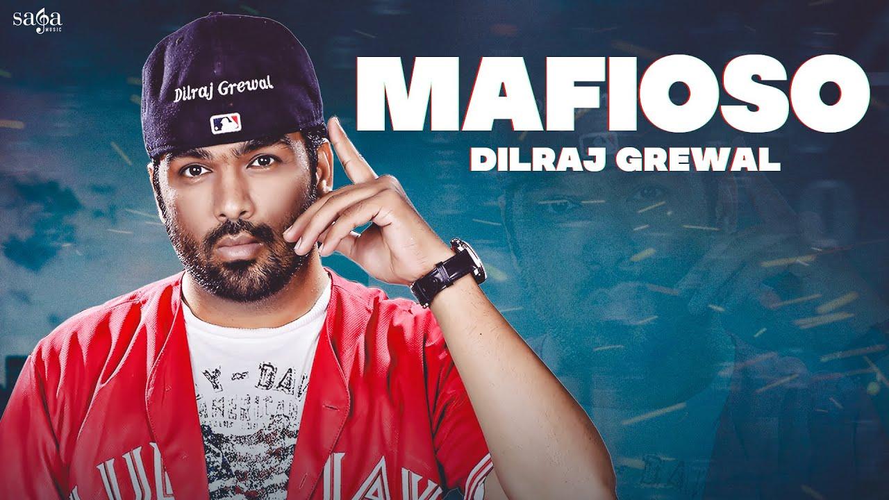 Mafioso (Lyrical Video) - Dilraj Grewal | New Punjabi Song | New Album Song 2021 | Saga Music
