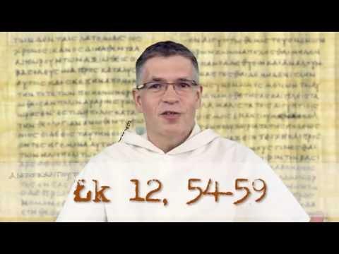 Ewangeliarz OP - 21 października 2016 - (Łk 12, 54-59)