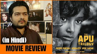 The Apu Trilogy - Movie Review