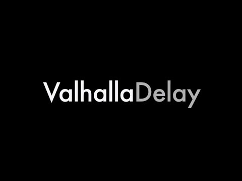 "ValhallaDelay: ""Our take on classic and modern delay and echo units"""
