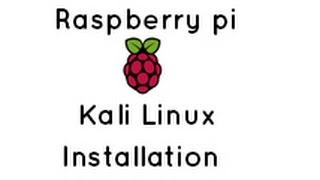 Raspberry Pi - Kali Linux Installation In SD Card