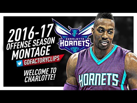 Dwight Howard Offense & Defense Highlights Montage 2016/2017 - Welcome to Charlotte Hornets!