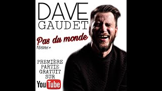Gambar cover Dave Gaudet - One Man Show (Pas du monde: Partie 1)