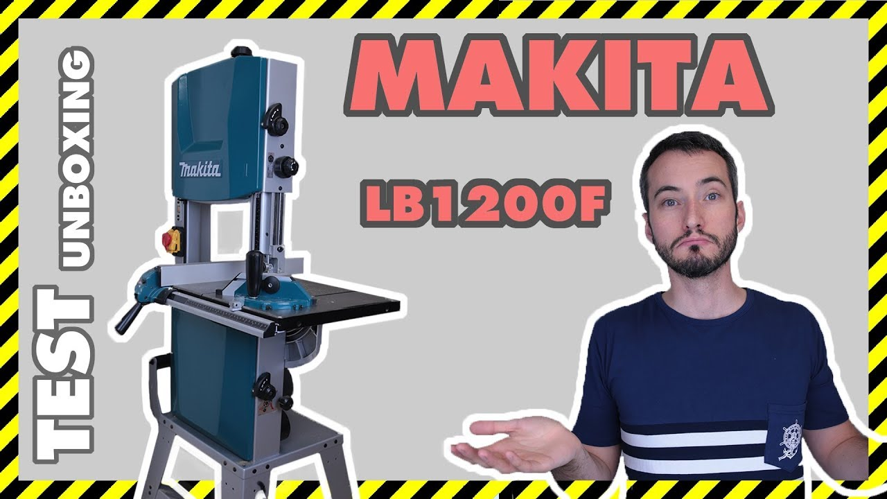 test 02 scie a ruban makita lb1200f unboxing et test youtube. Black Bedroom Furniture Sets. Home Design Ideas