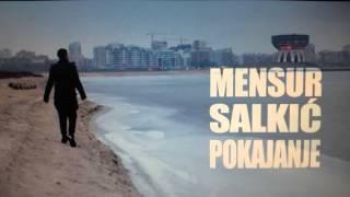 MENSUR SALKIC - Pokajanje 2015