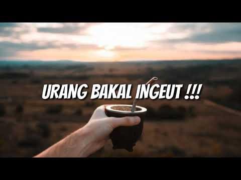 urang-bakal-inget- -story-wa-kata-kata-sunda