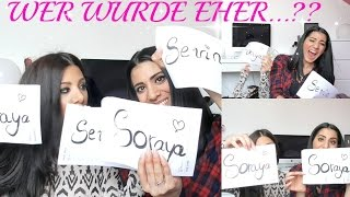 WER WÜRDE EHER...? TAG I Sevin + Soraya