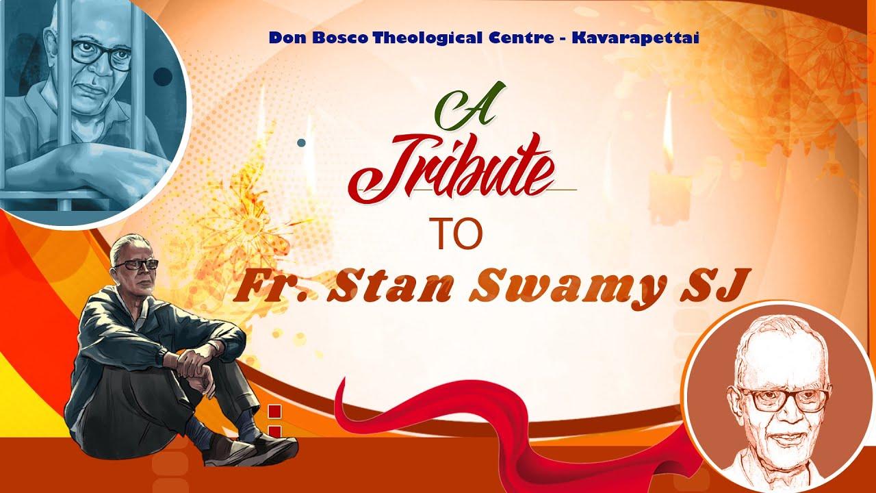 A Tribute to Fr Stan Swamy, SJ