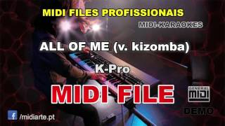 ♬ Midi file  - ALL OF ME (v. kizomba) - K-Pro
