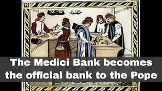 16th January 1412: Antipope John XXIII makes the Medici Bank the official bank to the Papacy