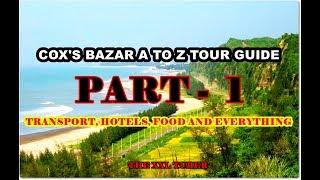 COXS BAZAR COMPLETE TOUR GUIDE PART 1 BEAUTIFUL BANGLADESH