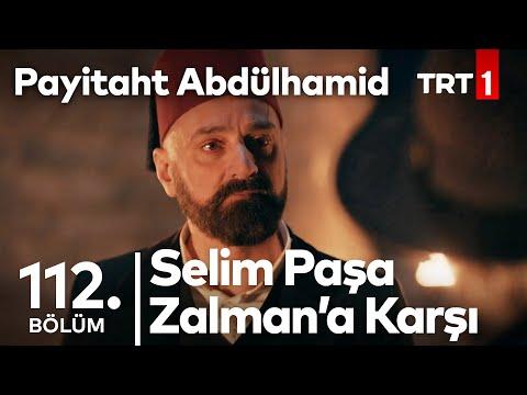 Selim Paşa, Zalman'ın Karşısına Çıkıyor I Payitaht Abdülhamid 112. Bölüm
