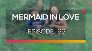 Mermaid In Love Episode 66