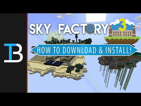 How To Download & Install Sky Factory 3