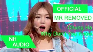[MR Removed] Chung Ha - Why Don't You Know