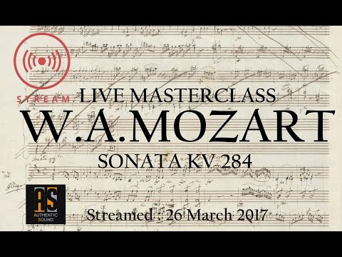 🔴MASTERCLASS ON MOZART SONATA IN D KV 284 -RECORDED LIVE SESSION-