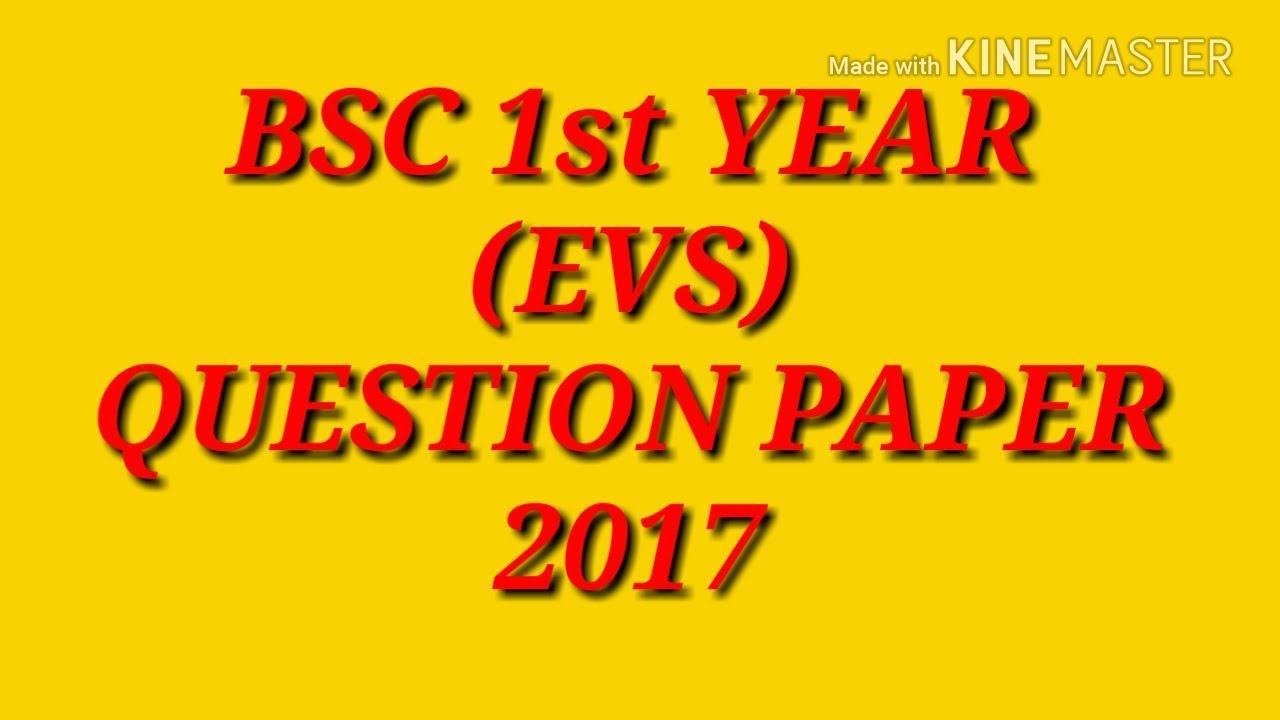 B sc  1st year EVS question paper - 2017