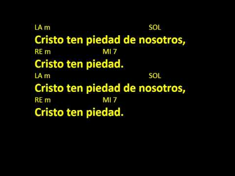 CANTOS PARA MISA - SEÑOR TEN PIEDAD 1 - ACORDES Y LETRA