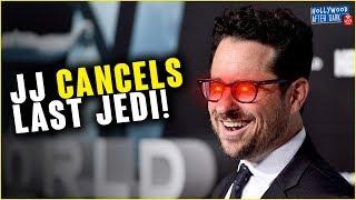 JJ Abrams finally cancels THE LAST JEDI
