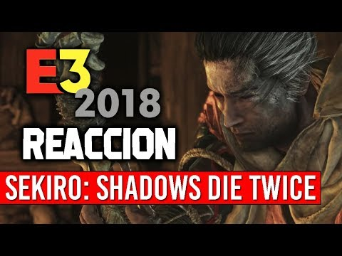 Mi REACCIÓN: ORI 2 y SEKIRO: SHADOWS DIE TWICE | Gameplay Trailer E3 2018 ¡El NIOH de FROM SOFTWARE!