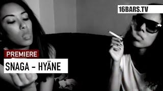 Snaga - Hyäne (16BARS.TV PREMIERE)