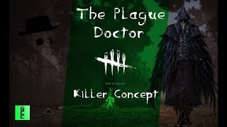 Dead by Daylight Killer Concept - The Plague Doctor