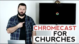 3 Ways to Use Chromecast in Church [Budget Slides and More]
