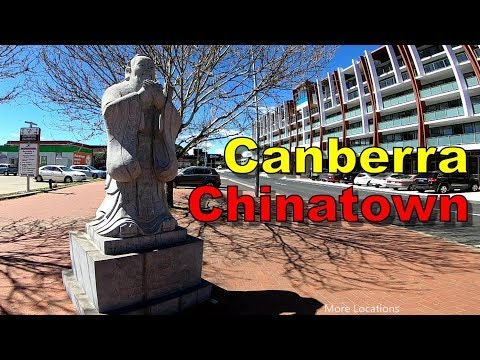 Canberra Chinatown - Walking Tour - Dickson Canberra - Australia