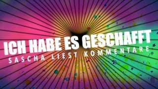 ICH HAB ES GESCHAFFT! | Sascha liest Kommentare