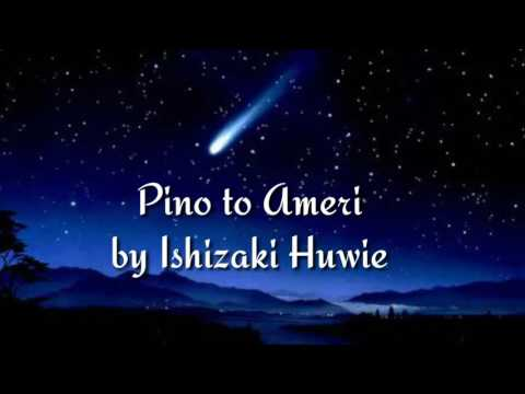Pino to Ameri - Huwie Ishizaki sub español