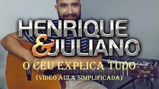 Baixar O Céu Explica Tudo - Henrique e Juliano (vídeo aula simplificada)