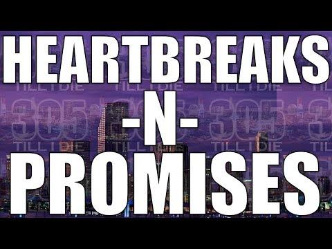 HeartBreakes N' Promises Xclusive Mix + DL