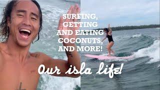 Our Isla Life! Fun Surfing Baby Waves + Eating Coconuts | Happy Islanders