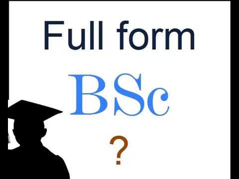 बी.एस.सी Bsc Full Form ? - YouTube