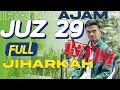 MUZAMMIL HASBALLAH - Juz 29 Irama Jiharkah 'Ajam
