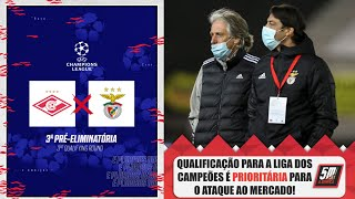 Qualificação da Liga dos Campeões prioritária para o ataque do Benfica ao mercado!