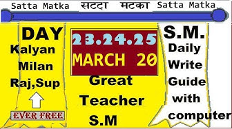Satta Kalyan,Milan,Rajdhani,Supreme 23.24.25.Day Guide By Great Teacher S.M
