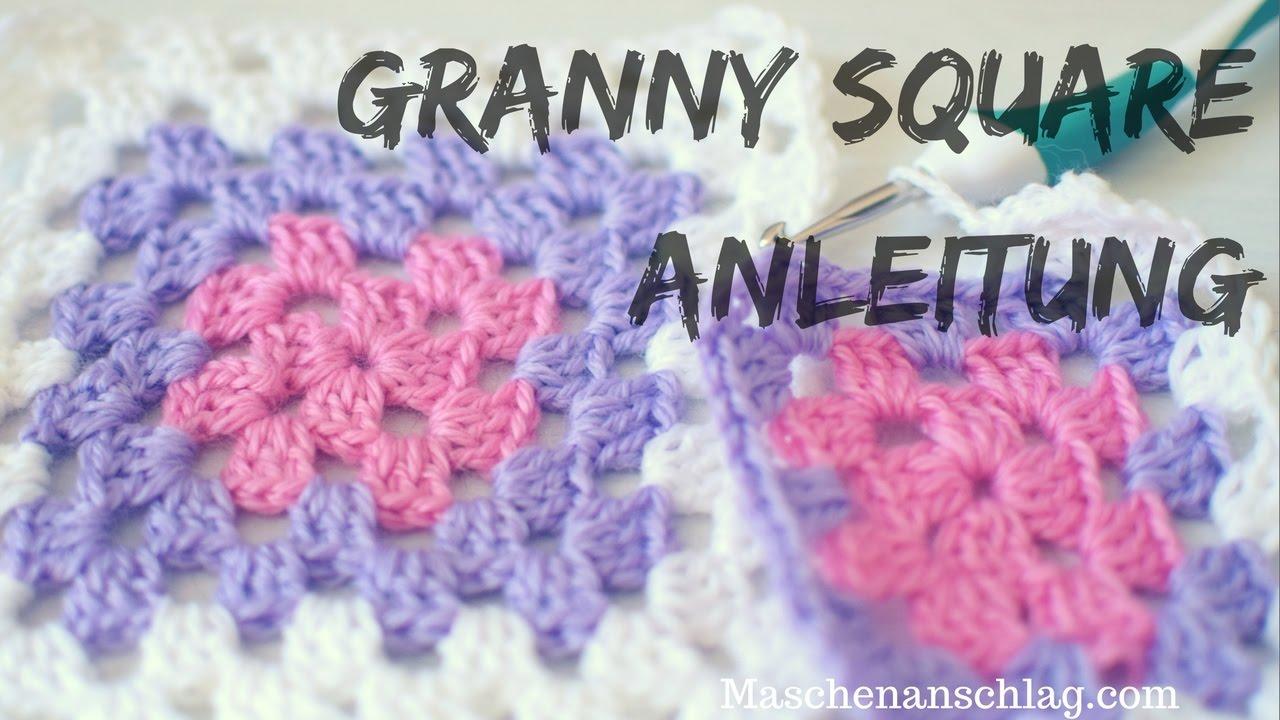 Einfaches Granny Square Häkeln Anleitung Für Anfänger Häklen Im