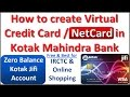 How to create Free Virtual Credit Card / NetCard in Kotak Mahindra Bank? (Open Kotak Jifi Account)