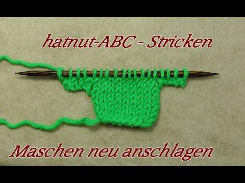 hatnut-ABC – Stricken lernen – Maschen neu anschlagen – Neuanschlag –  Veronika Hug