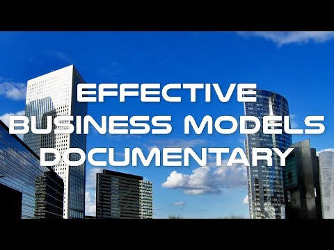 Effective Business Models Documentary