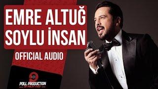 Emre Altuğ - Soylu İnsan ( Official Audio )